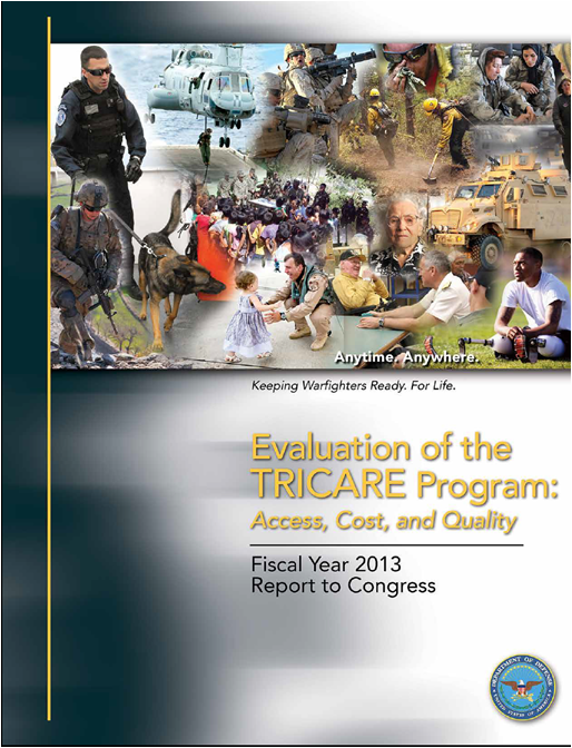 2013 Evaluation of the TRICARE Program - Report to Congress