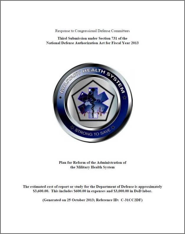 Plan for Reform of the Administration of the Military Health System – Third Report to Congress 25 October 2013