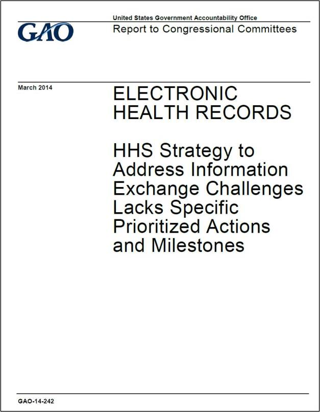 ELECTRONIC HEALTH RECORDS - GAO Report to Congressional Committees March 2014